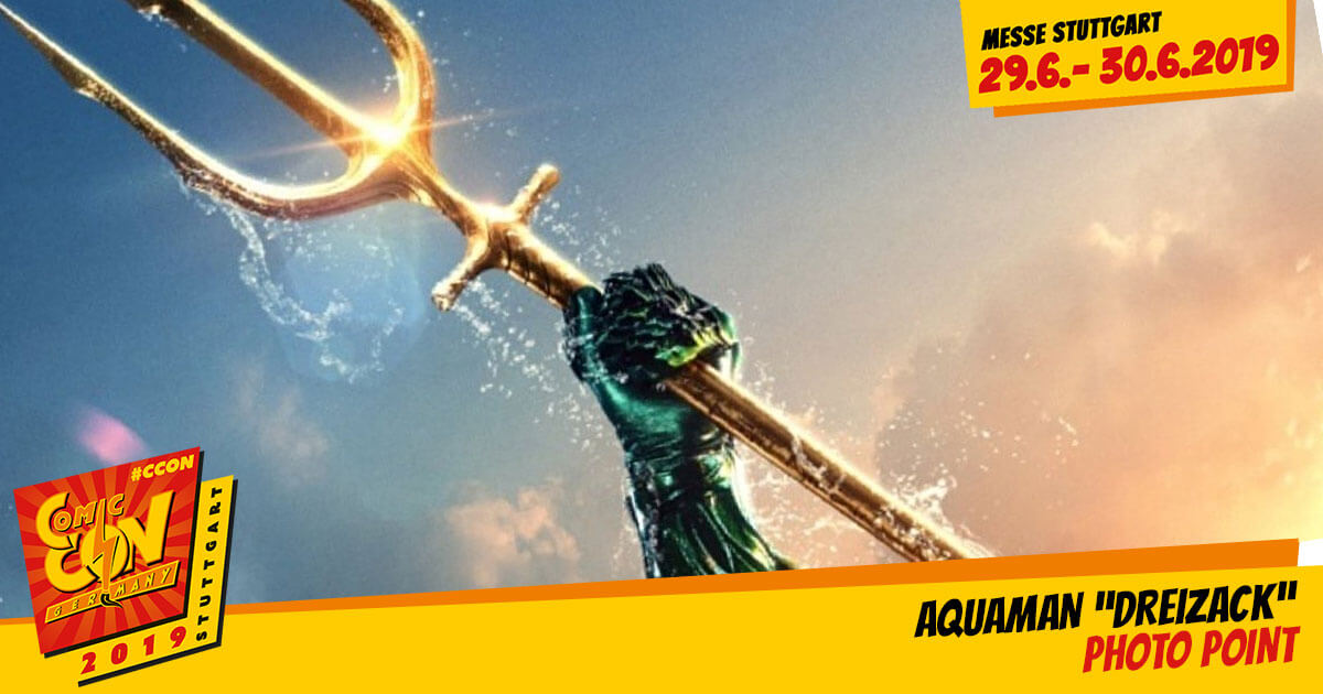 CCON | COMIC CON STUTTGART 2019 | Specials | Aquaman Dreizack Photo Point