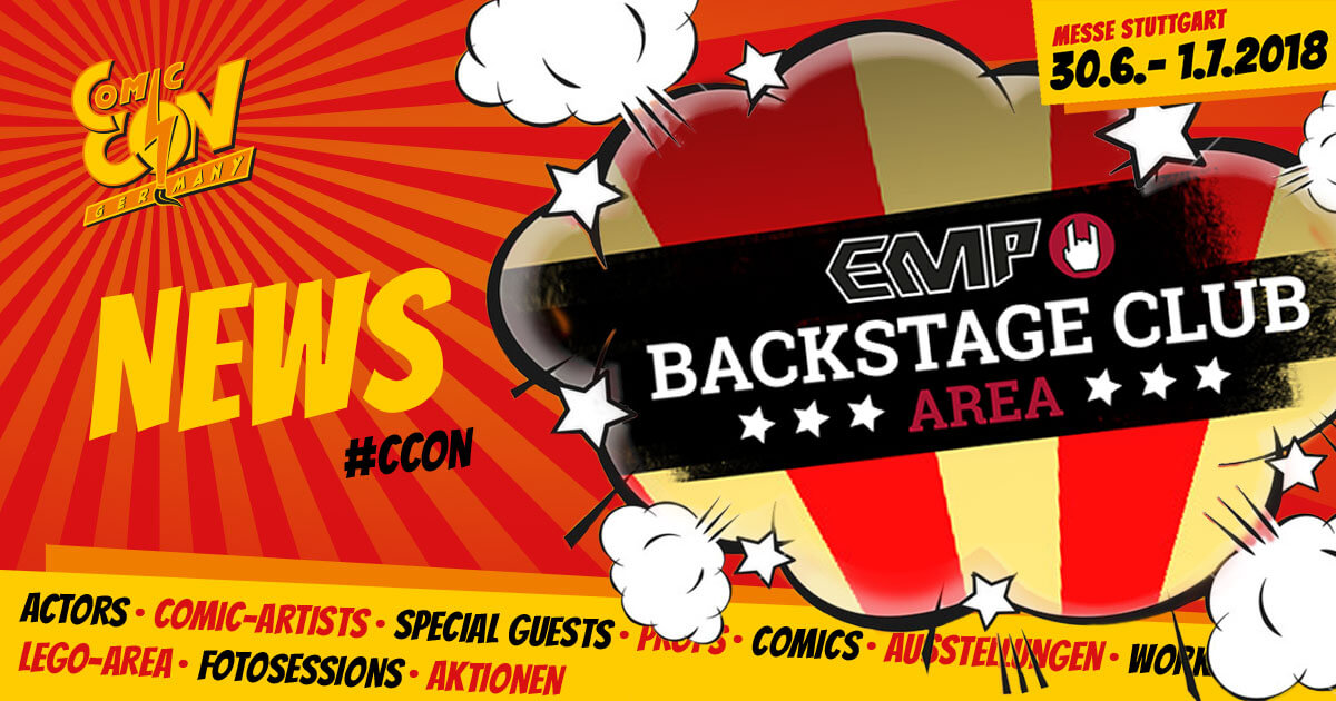 CCON | COMIC CON GERMANY | News | EMP Backstage Club