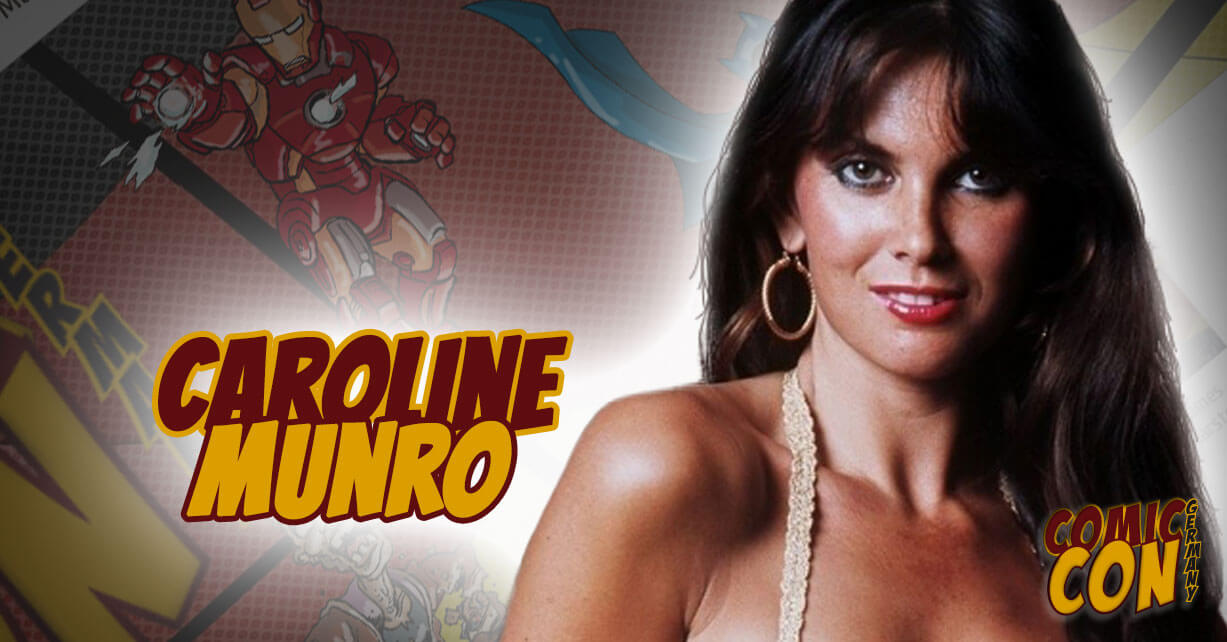 Comic Con Germany | Caroline Munro