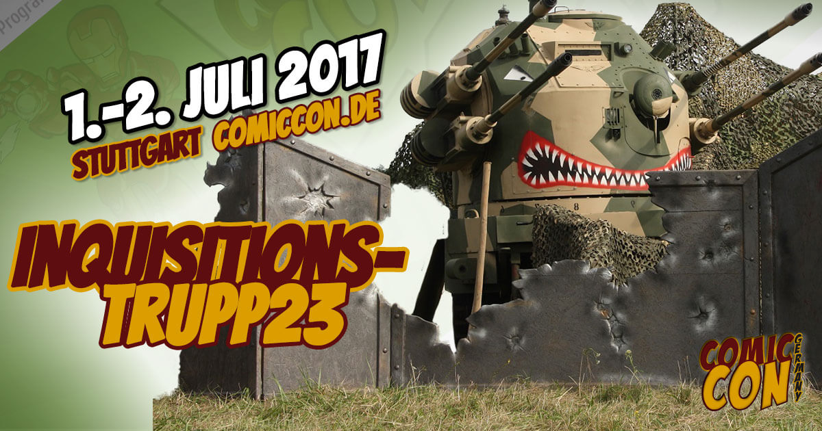Comic Con Germany 2017 |Free Special | Inquisitionstrupp23