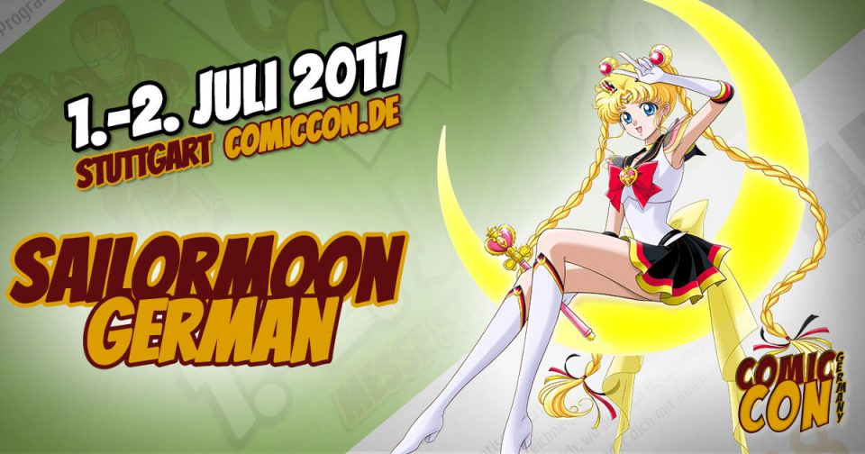Comic Con Germany 2017 | Free Special | SailorMoonGerman