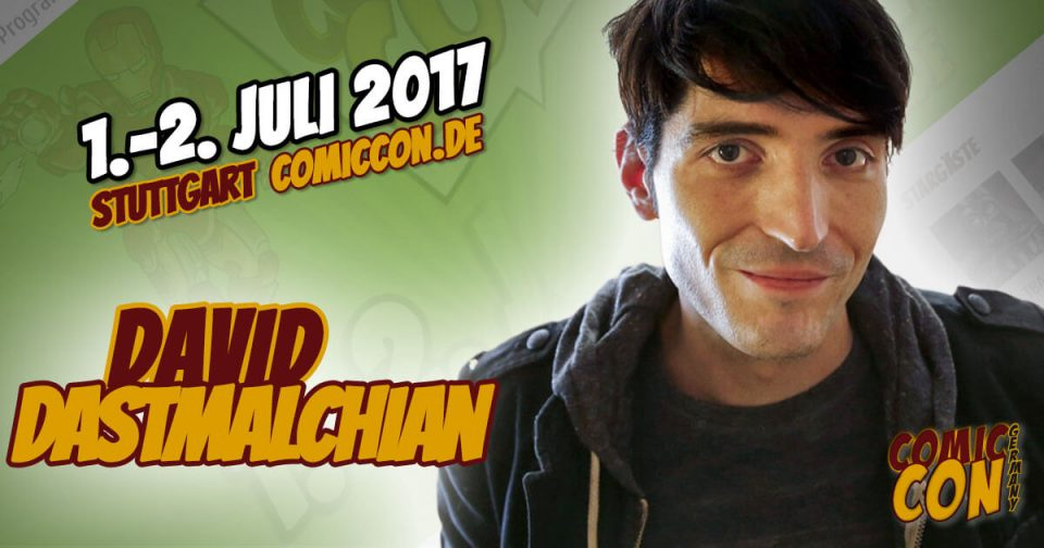 Comic Con Germany 2017 | Starguest | David Dastmalchian