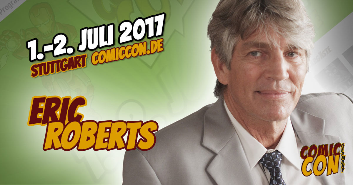 Comic Con Germany 2017 |Starguest | Eric Roberts