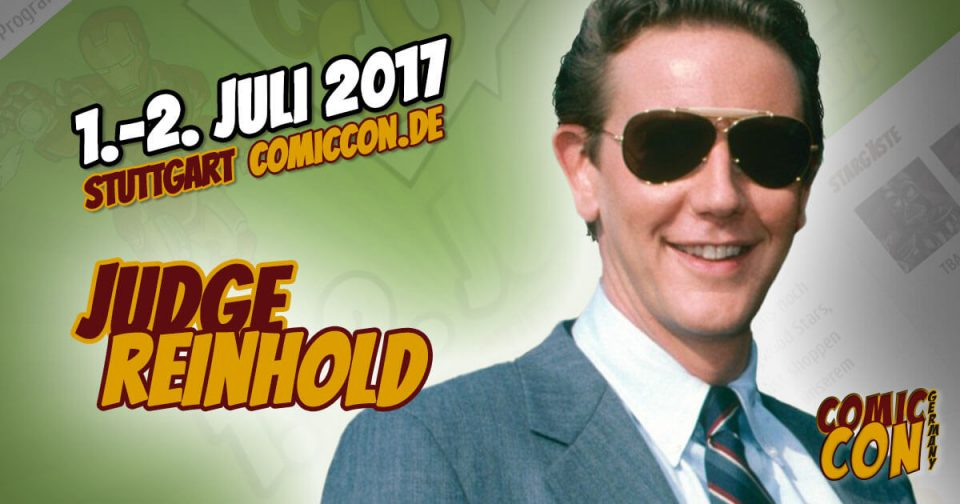 Comic Con Germany 2017 | Starguest | Judge Reinhold