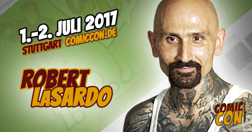 Comic Con Germany 2017 | Starguest | Robert Lasardo